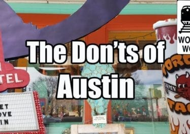 Visit Austin The DONTs Of Visiting Austin Texas