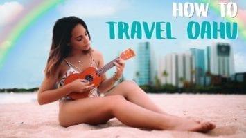 HOW TO TRAVEL OAHU HAWAII GUIDE