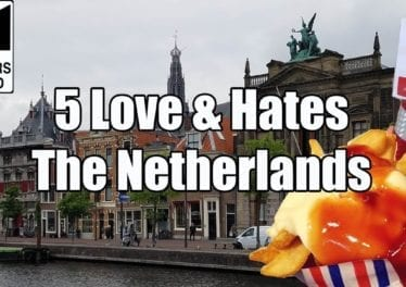 Visit The Netherlands 5 Things You Will Love Hate About The Netherlands