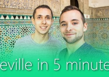 Seville In 5 Minutes Travel Guide Must Sees For Your City Tour