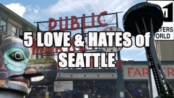 Visit Seattle 5 Things You Will LOVE And HATE About Seattle Washington