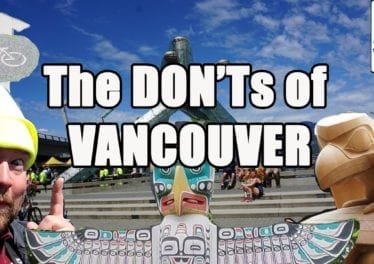 Visit Vancouver The DONTs Of Vancouver BC Canada