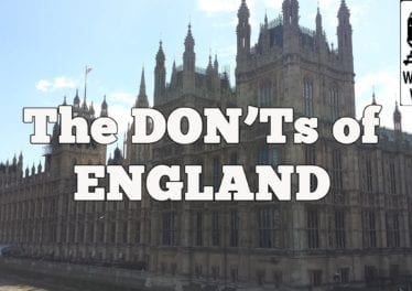 Visit England The DONTs Of Visiting England