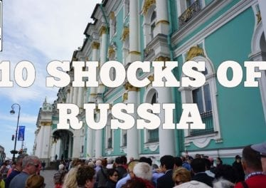 Visit Russia 10 SHOCKS Of Visiting RUSSIA