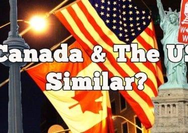 10 Ways Canada The USA Are Similar