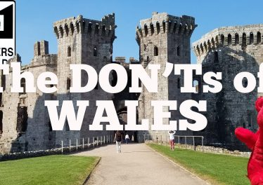 Visit Wales The DONTs Of Visiting Wales