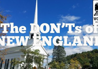 Visit New England The DONTs Of Visiting New England