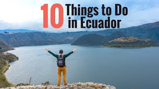 Top 10 Things To Do In Ecuador Ecuador Travel Guide