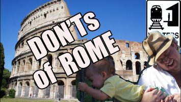 Visit Rome The DONTS Of Visiting Rome Italy