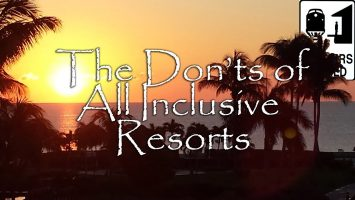 All Inclusive Resorts The Donts Of All Inclusive Resorts