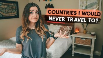 What Countries Would I NEVER TRAVEL To QA