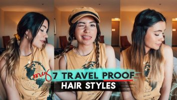 TRAVEL PROOF Hair Styles By ACTUAL TRAVELER Quick Easy
