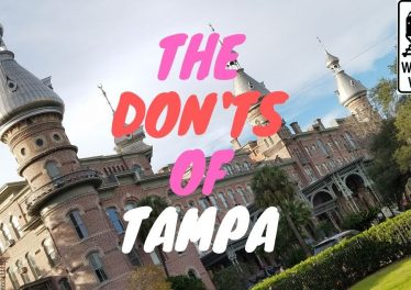 Tampa The Donts Of Visiting Tampa Florida