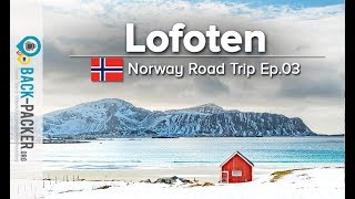 15 Places To Visit In The Lofoten Bod Norway Road Trip Guide Ep. 03