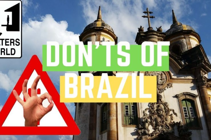 Brazil The Donts Of Brazil