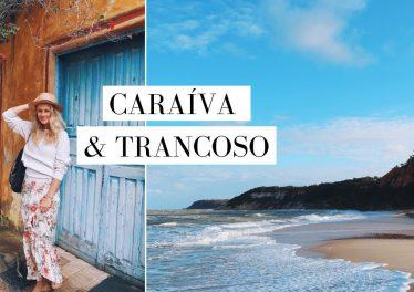 Caraiva Trancoso Bahia Brazil Travel Vlog